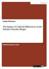 Impact Of Cultural Differences On The Daimler Chrysler Merger - Stellmann, Svenja - ISBN: 9783640771233