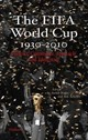 The FIFA World Cup 1930-2010 - ISBN: 9783835314573
