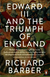 Edward Iii And The Triumph Of England - Barber, Richard - ISBN: 9780141020679