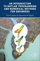 Introduction To Matlab (r) Programming And Numerical Methods For Engineers - Bayen, Alexandre (associate Professor, Department Of Electrical Engineering... - ISBN: 9780124202283