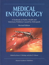Medical Entomology - Eldridge, Bruce F. (EDT)/ Edman, John D. (EDT) - ISBN: 9781402014130