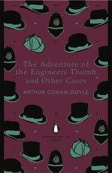 Adventure Of The Engineer's Thumb And Other Cases - Conan Doyle, Arthur - ISBN: 9780141395500