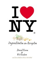 I love New York - Will Guidara; Daniel Humm - ISBN: 9789048310166
