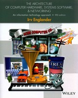 Architecture Of Computer Hardware, Systems Software, And Networking - Englander, Irv - ISBN: 9781118322635