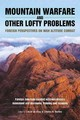 Mountain Warfare And Other Lofty Problems - Grau, Lester W./ Bartles, Charles K. - ISBN: 9781909982079