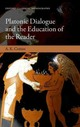 Platonic Dialogue And The Education Of The Reader - Cotton, A. K. (classics Teacher At Magdalen College School, Oxford) - ISBN: 9780199684052
