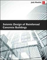 Seismic Design Of Reinforced Concrete Buildings - Moehle, Jack - ISBN: 9780071839440