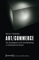 Art/commerce - Slowinska, Maria A. - ISBN: 9783837626193