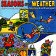 Seasons and weather - Miles Gilderdale; Sarah Davison; Philip Hawthorn - ISBN: 9789077102923