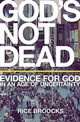 God's Not Dead: Evidence For God In An Age Of Uncertainty - Broocks, Rice - ISBN: 9780785238331