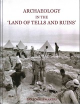 Archaeology In The 'land Of Tells And Ruins' - Wagemakers, Bart (EDT) - ISBN: 9781782972457