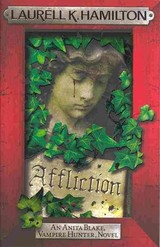 Affliction - Hamilton, Laurell K. - ISBN: 9780755389049