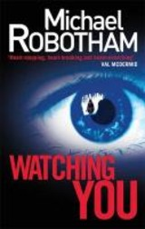 Watching You - Robotham, Michael - ISBN: 9780751547245
