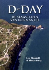 D-Day - Leo Marriott; Simon Forty - ISBN: 9789059474758