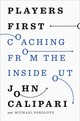 Players First - Calipari, John/ Sokolove, Michael - ISBN: 9781594205736
