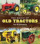 The Magic Of Old Tractors - Johnston, Ian M. - ISBN: 9781742574820