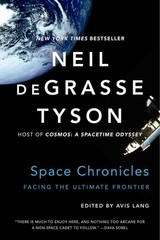 Space Chronicles - Degrasse Tyson, Neil (american Museum Of Natural History) - ISBN: 9780393350371