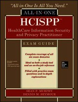 Healthcare Information Security And Privacy - Murphy, Sean P.; Seymour, Dennis M. - ISBN: 9780071831796