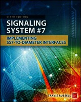 Signaling System #7, Sixth Edition - Russell, Travis - ISBN: 9780071822145
