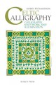 Celtic Calligraphy - Richardson, Kerry - ISBN: 9781782210016