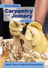 Carpentry And Joinery Book Two: Practical Activities - Brett, Peter - ISBN: 9781408506486