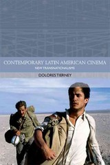 New Transnationalisms In Contemporary Latin American Cinemas - Tierney, Dolores - ISBN: 9780748645732