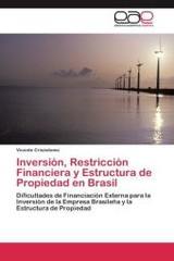 Inversion, Restriccion Financiera Y Estructura De Propiedad En Brasil - Crisostomo Vicente - ISBN: 9783846566688