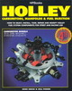 Holley Carburetors, Manifolds & Fuel Injection - Urich, Mike/ Fisher, Bill - ISBN: 9781557880529