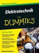 Elektrotechnik Fur Dummies - Felleisen, Michael - ISBN: 9783527710379