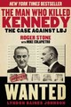 Man Who Killed Kennedy - Stone, Roger - ISBN: 9781629144894