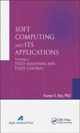 Soft Computing And Its Applications, Volume Two - Ray, Kumar S. - ISBN: 9781771880466