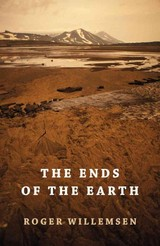 Ends Of The Earth - Willemsen, Roger - ISBN: 9781909961029