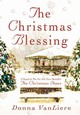 The Christmas Blessing - VanLiere, Donna - ISBN: 9780312322939
