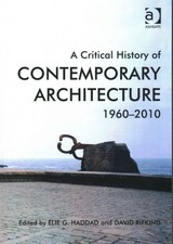Critical History Of Contemporary Architecture - Rifkind, David; Haddad, Elie G. - ISBN: 9781409439813
