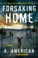Forsaking Home - American, A. - ISBN: 9780142181300