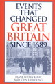 Events That Changed Great Britain Since 1689 - Thackeray, Frank W. (EDT)/ Findling, John E. (EDT) - ISBN: 9780313316869