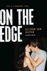On The Edge - Van Diepen, Allison - ISBN: 9780062303448