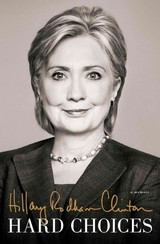 Hard Choices - Clinton, Hillary Rodham - ISBN: 9781410471000