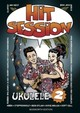 Hit Session, Ukulele. Bd.2 - ISBN: 9783865437211
