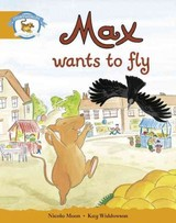 Literacy Edition Storyworlds Stage 4, Animal World Max Wants To Fly - (NA) - ISBN: 9780435140472