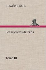 Les Myst Res De Paris, Tome Iii - Sue, Eugene - ISBN: 9783849145897