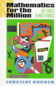 Mathematics For The Million/How To Master The Magic Of Numbers - Hogben, Lancelot - ISBN: 9780393310719