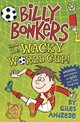 Billy Bonkers: Billy Bonkers And The Wacky World Cup! - Andreae, Giles - ISBN: 9781408330586