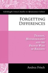 Forgetting Differences - Frisch, Andrea - ISBN: 9780748694396