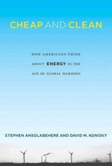 Cheap And Clean - Ansolabehere, Stephen (harvard University); Konisky, David M. (associate Professor, Indiana University - Bloomington) - ISBN: 9780262027625