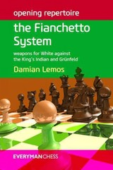 Opening Repertoire: The Fianchetto System - Lemos, Damian - ISBN: 9781781941607