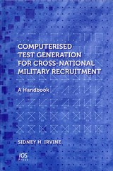 Computerised Test Generation For Cross-national Military Recruitment - Irvine, Sidney H. - ISBN: 9781614993629