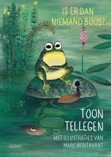 Is er dan niemand boos? - Toon Tellegen - ISBN: 9789045116884