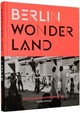 Berlin Wonderland - ISBN: 9783899555288