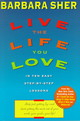 Live The Life You Love - Sher, Barbara - ISBN: 9780440507567